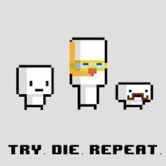 Try. Die. Repeat