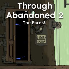 Through Abandoned 2 The Forest