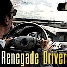 Renegade Driver