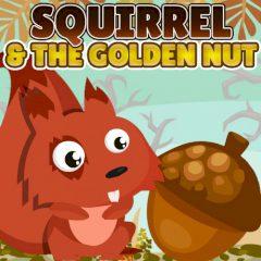 Squirrel & the Golden Nut