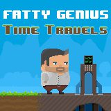 Fatty Genius: Time Travels