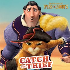 The Adventures of Puss in Boots Catch the Thief