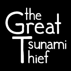 The Great Tsunami Thief