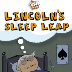 Lincoln's Sleep Leap