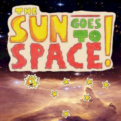 The Sun Goes to Space