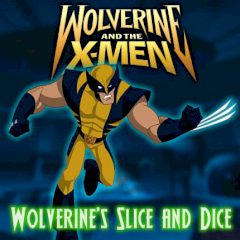 Wolverine's Slice and Dice