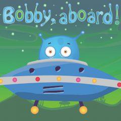 Bobby, aboard!