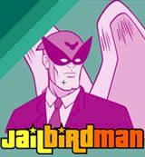 Jail Bird Man