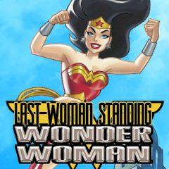 Wonder Woman Last Woman Standing