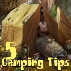 Five Camping Tips