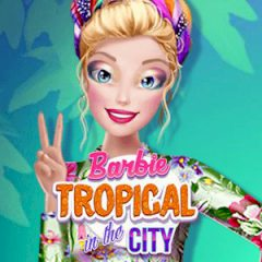 Barbie Tropical in the City