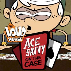 The Loud House Ace Savvy on the Case