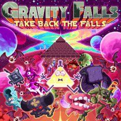 Gravity Falls Weirdmageddon: Take back the Falls