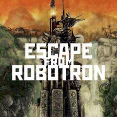 Escape from Robotron