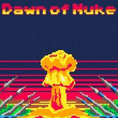 Dawn of Nuke
