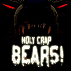 Holy Crap Bears!