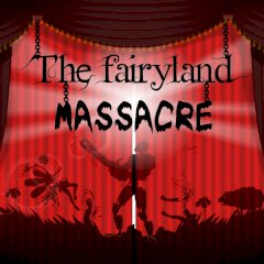 The Fairyland Massacre
