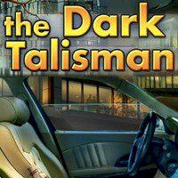 The Dark Talisman
