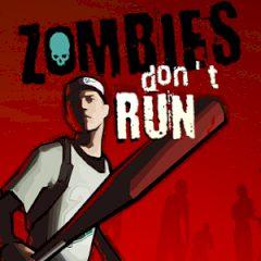Zombies don't Run
