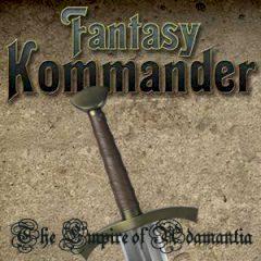 Fantasy Kommander I The Empire of Adamantia