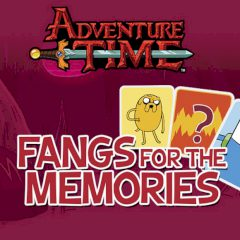 Adventure Time Fangs for the Memories