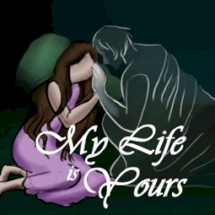 My Life is Yours