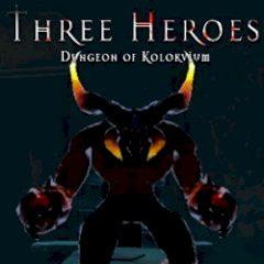 Three Heroes Dungeon of Kolokvium