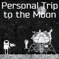 Personal Trip to the Moon
