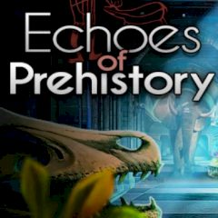 Echoes of Prehistory
