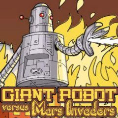 The Giant Robot Versus Mars Invaders