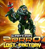 Captain Zorro. Lost Factory
