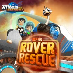 Miles from Tomorrowland Mars Rover Rescue