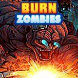 Burn Zombies