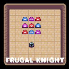 Frugal Knight