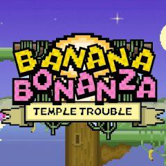 Banana Bonanza Temple Trouble