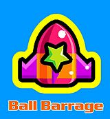 Ball Barrage