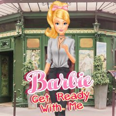 Barbie Get Ready with Me