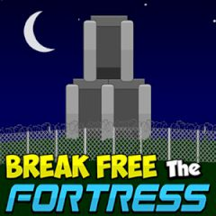 Break Free the Fortress