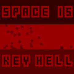 Space is Key Hell