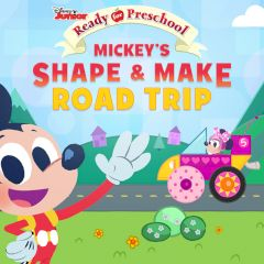 Ready for Preschool Mickey's Shape & Make Road Trip