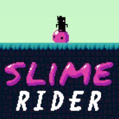 Slime Rider