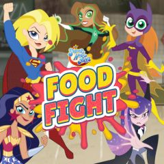 DC Super Hero Girls Food Fight