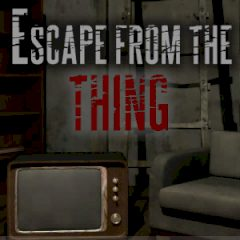 Escape from the Thing