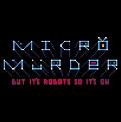 Micro Murder