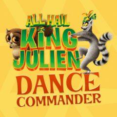 All Hail King Julien Dance Commander