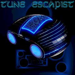 Tune Escapist