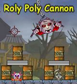 Roly Poly Cannon. Bloody Monsters Pack