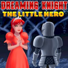 Dreaming Knight: The Little Hero
