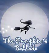 The Pumpkin's Ballade