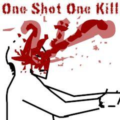 One Shot One Kill